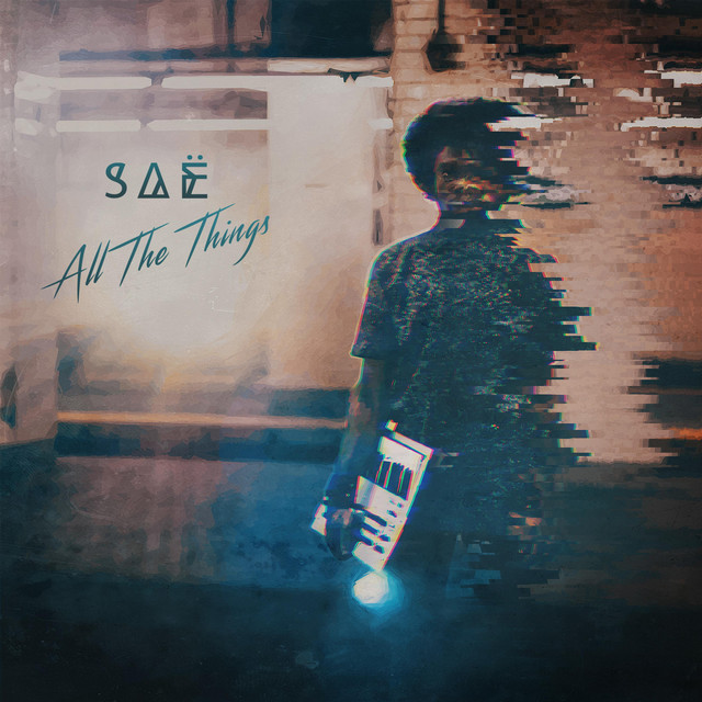 Saë (All the Things)