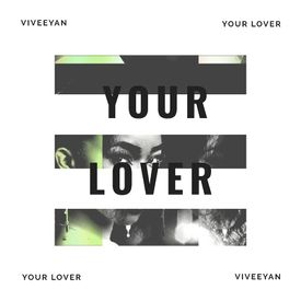 Viveeyan - Your Lover (Your Lover-Single)