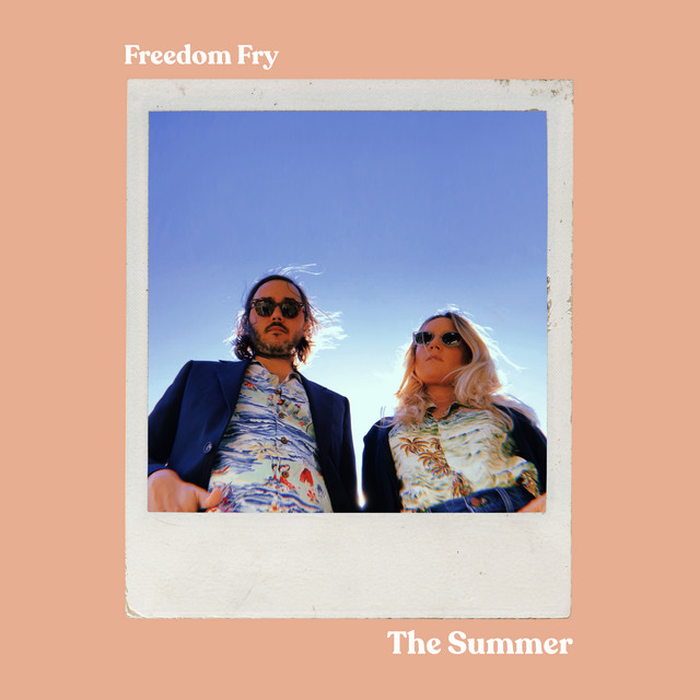 Freedom Fry (The Summer)