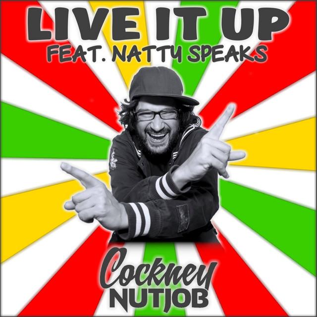 Live It Up (Feat. Natty Speaks)