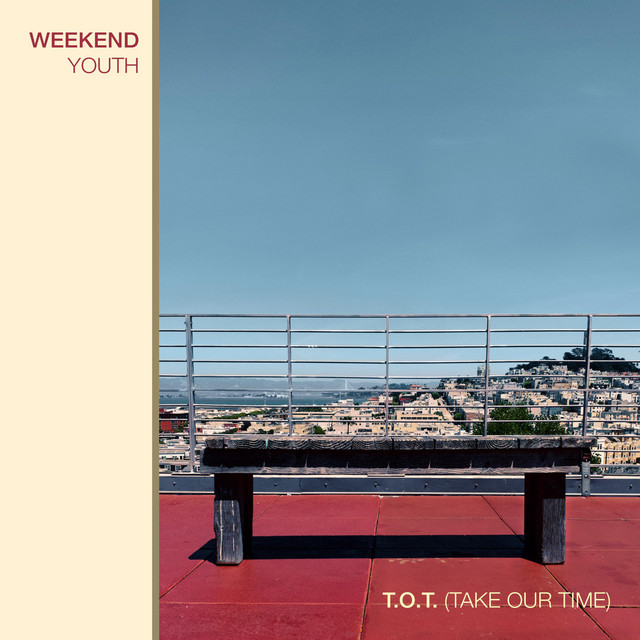 Weekend Youth - T.O.T. (Take Our Time) (T.O.T. (Take Our Time))