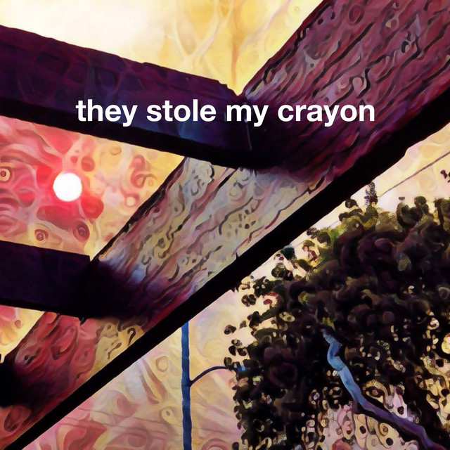They Stole My Crayon