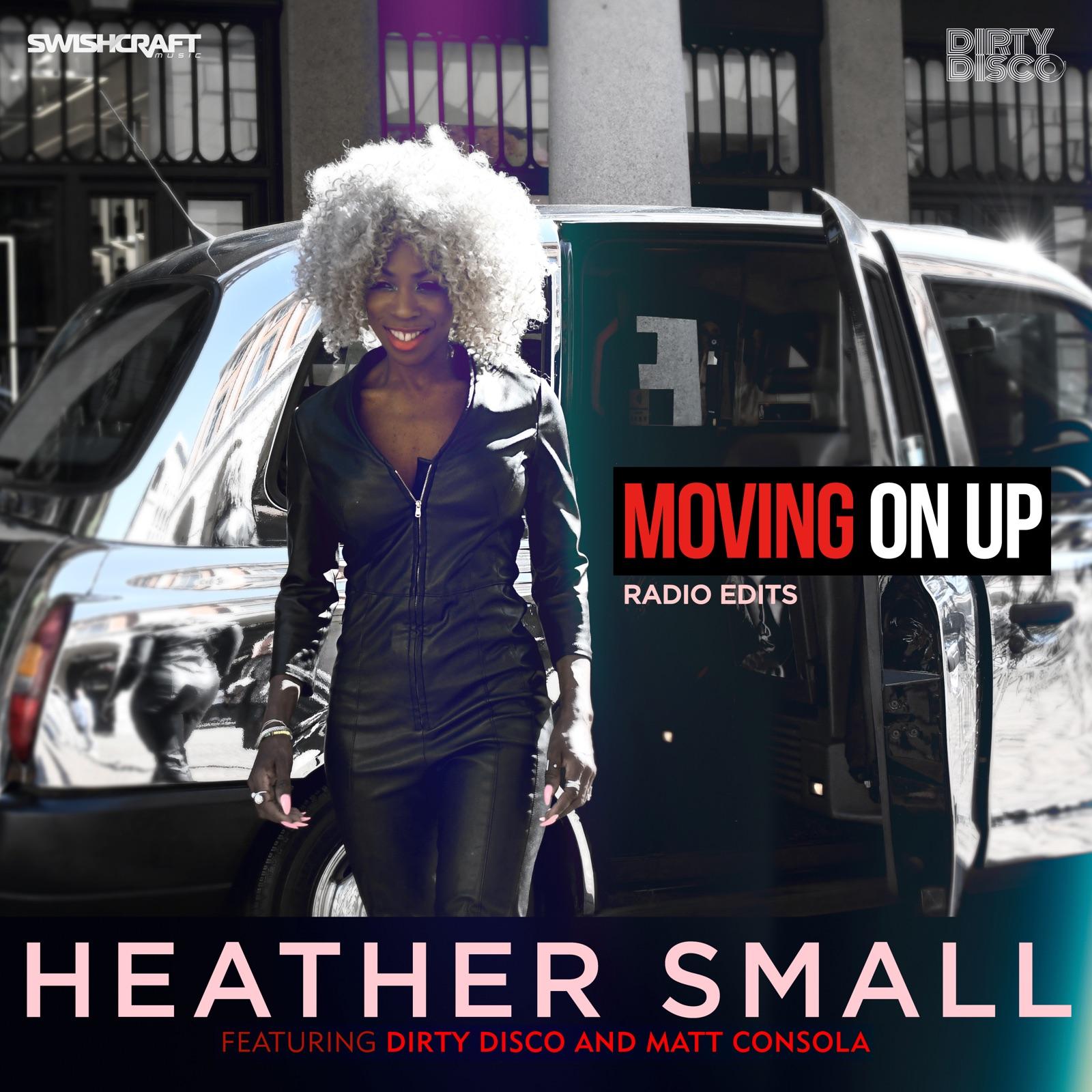 Moving On Up (Remixes Radio Edits)