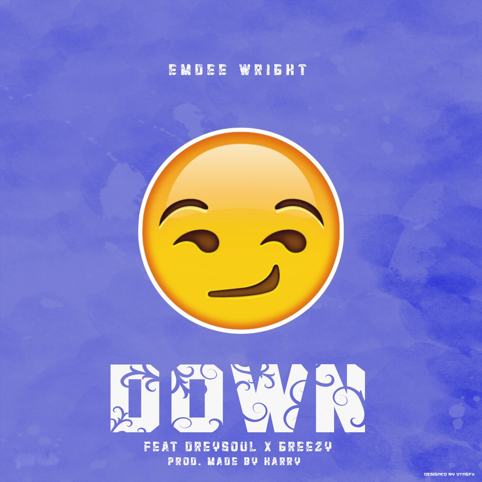 Emdee Wright (Down feat. Dreysoul & Greezy (Prod. Made By Harry))