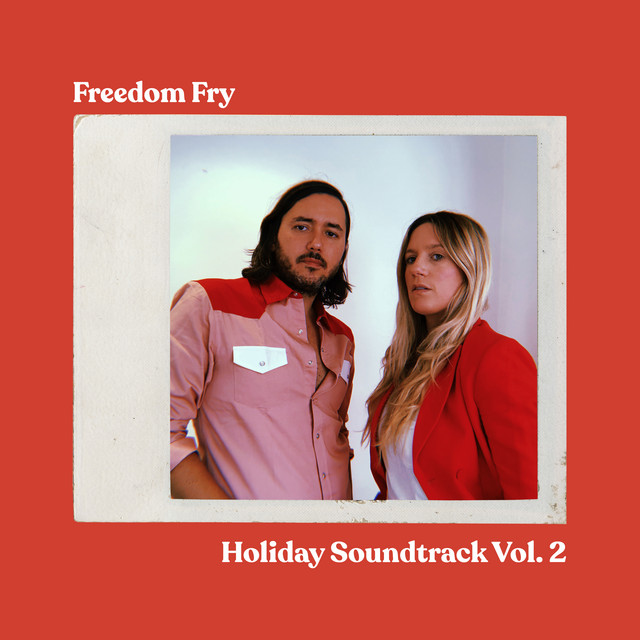 Freedom Fry (Holiday Soundtrack, Vol. 2)
