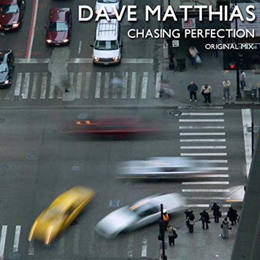 Dave Matthias (Chasing Perfection)
