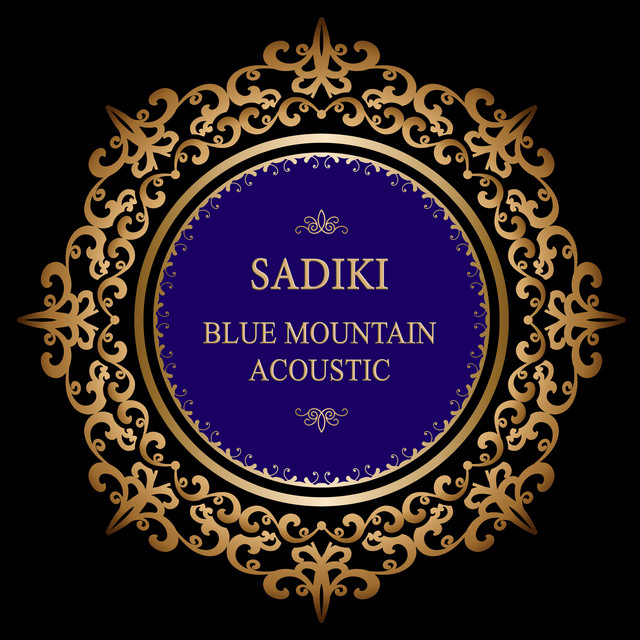 Sadiki (Blue Mountain Acoustic (Deluxe Version))