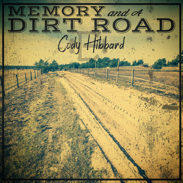 Memory and a Dirt Road
