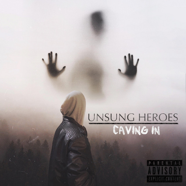 Unsung Heroes (Caving In)