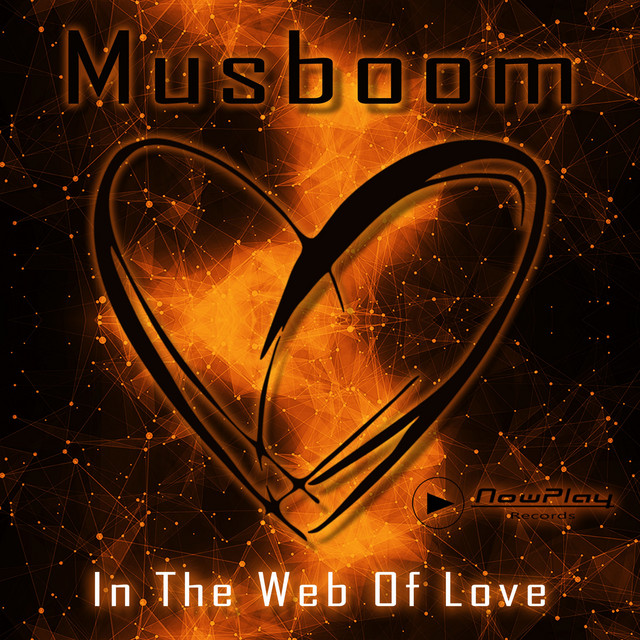© by ▷NowPlay Records (Musboom - In the Web of Love)