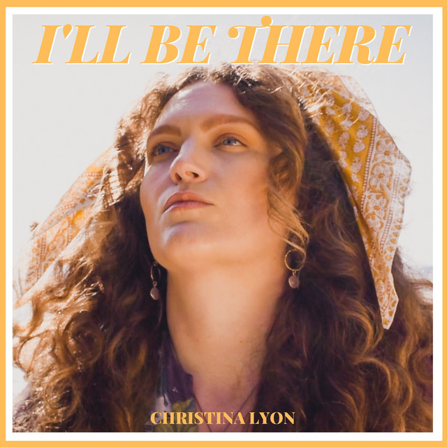 Christina Lyon - I'll Be There