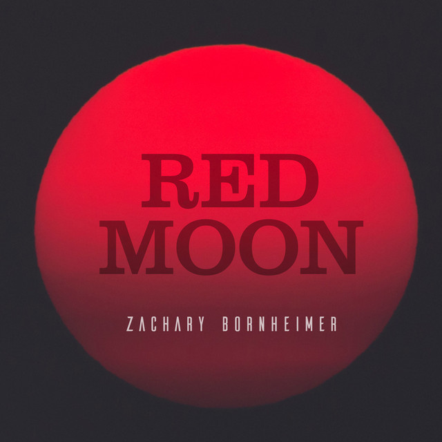 Zachary Bornheimer - Red Moon (Red Moon)