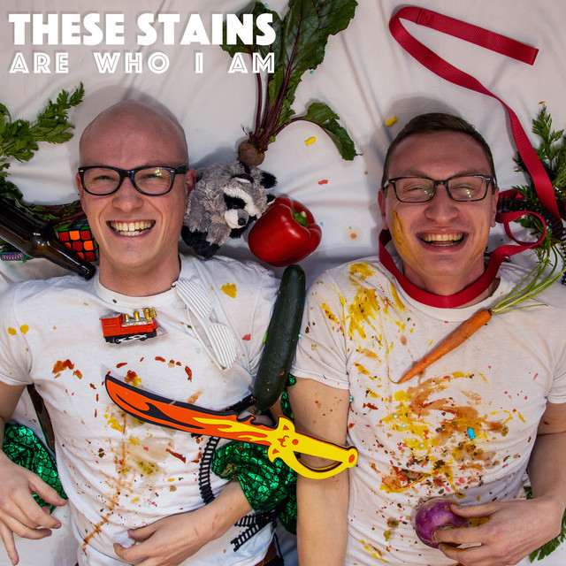 These Stains Are Who I Am (These Stains Are Who I Am)