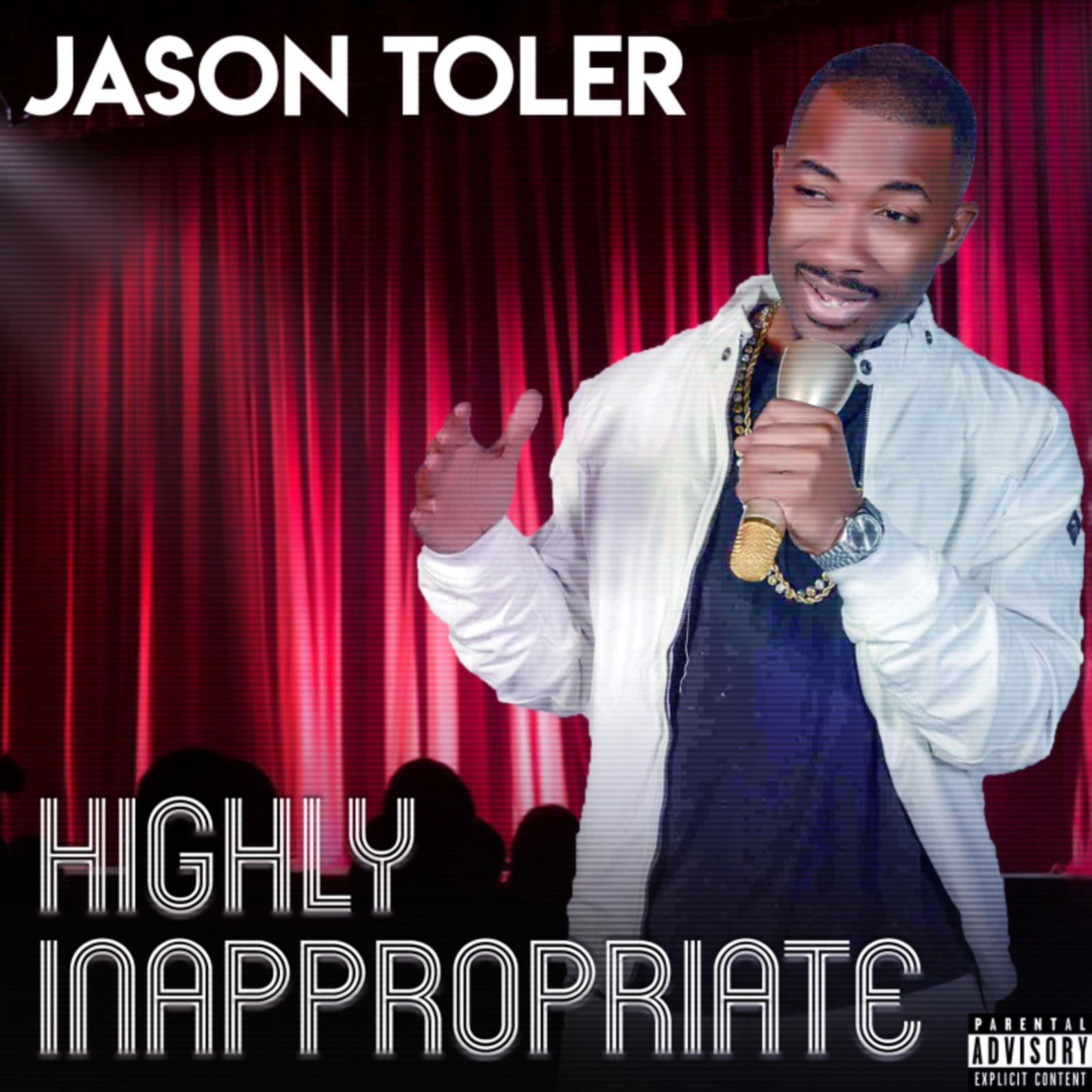 Jason Toler (Highly Inappropriate (The Album))