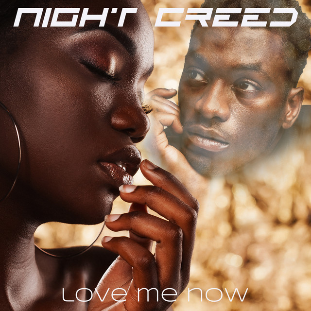 NIGHT CREED - Love Me Now (Love Me Now)