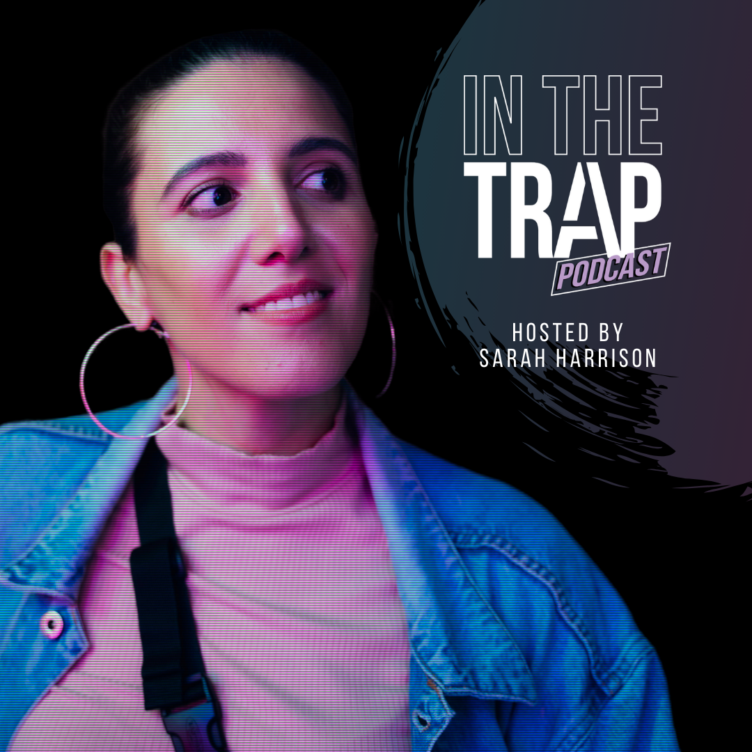 In The Trap Podcast