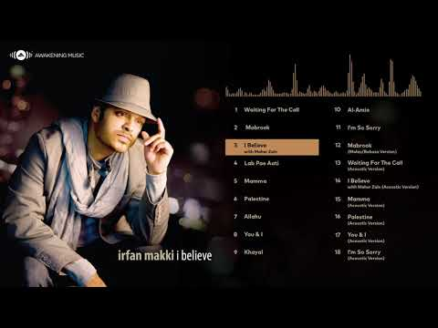 Irfan Makki - I Believe | Full Album