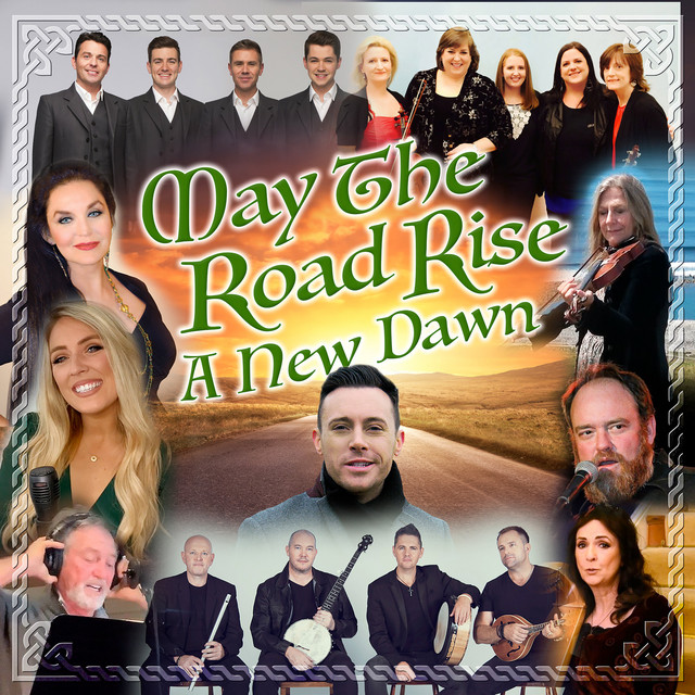 May The Road Rise - A New Dawn