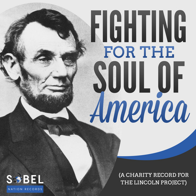 Various Artists (Fighting for the Soul of America (A Charity Record For The Lincoln Project))