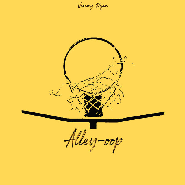 Jeremy Ryan - Alley-oop (Alley-oop)