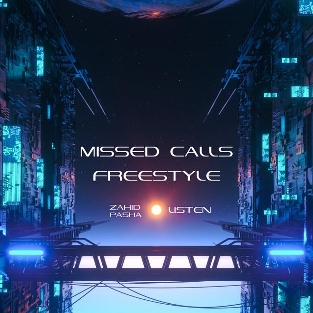 Missed Calls (Freestyle)