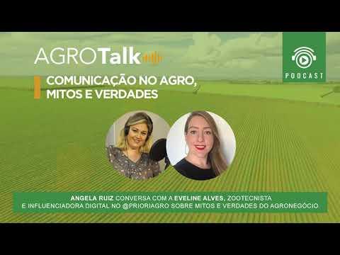 #41 AGROTALK - Comunicação no Agro, Mitos e Verdades
