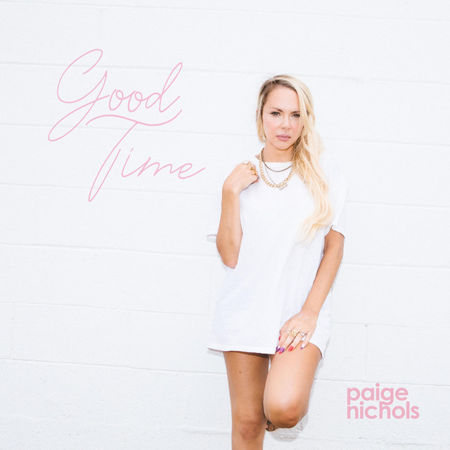 Paige Nichols - Good Time (Good Time)