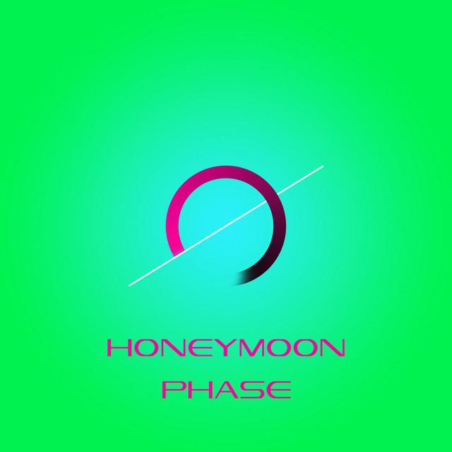 Honeymoon Phase