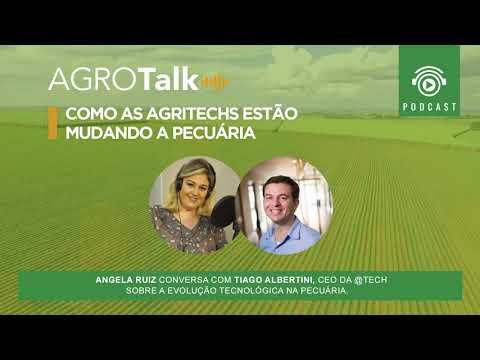 #43 AGROTALK - Como as agritechs estão mudando a Pecuária