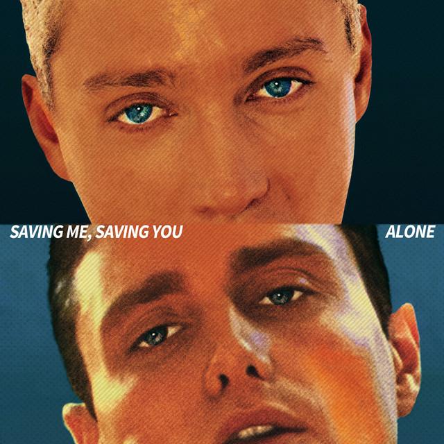 Saving Me, Saving You / Alone