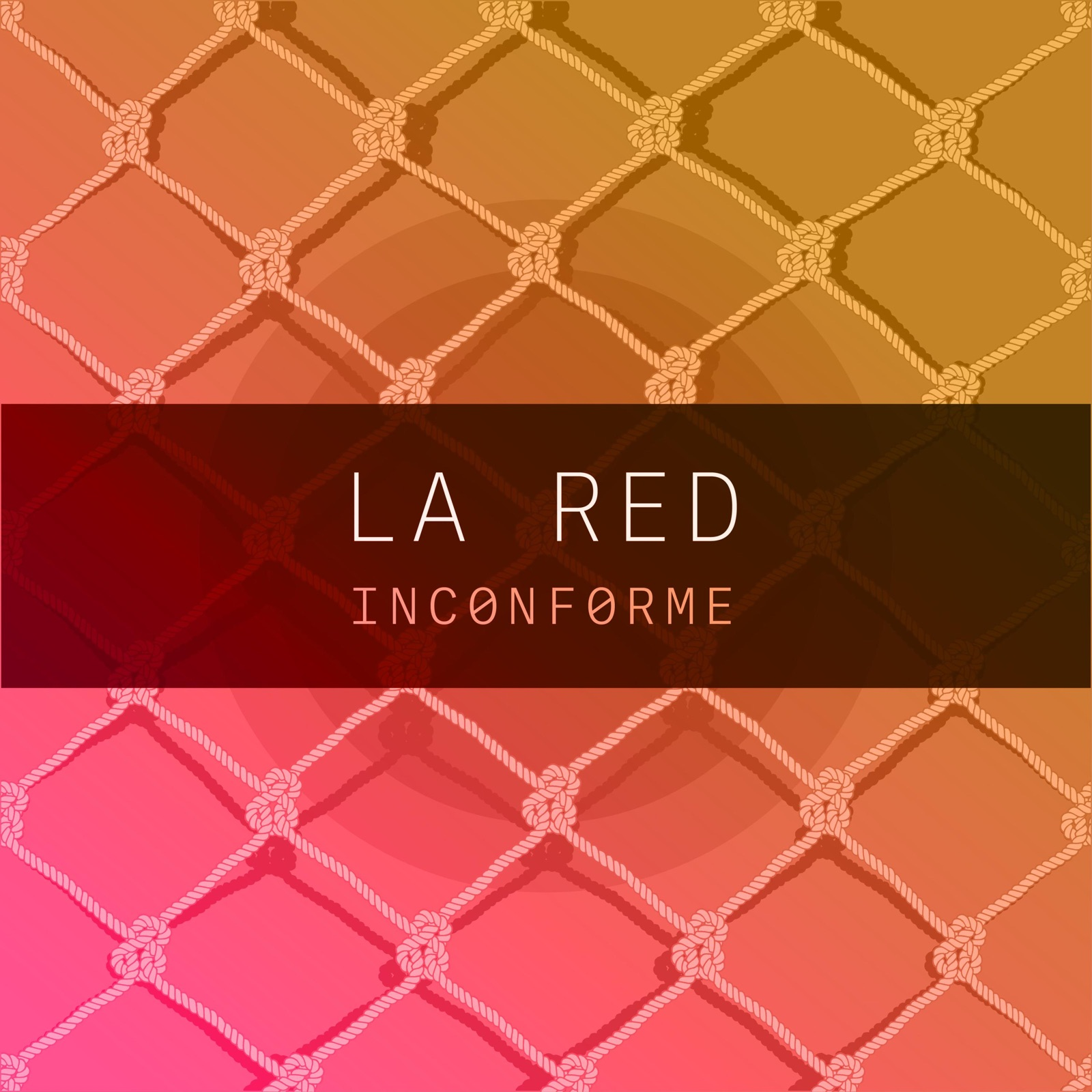Inconforme (La Red - Single)