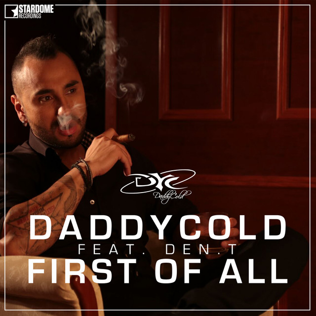 Daddycold - First of All (First of All)