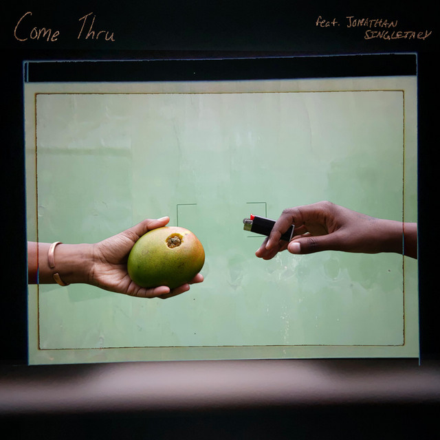 Come Thru (feat. Jonathan Singletary)