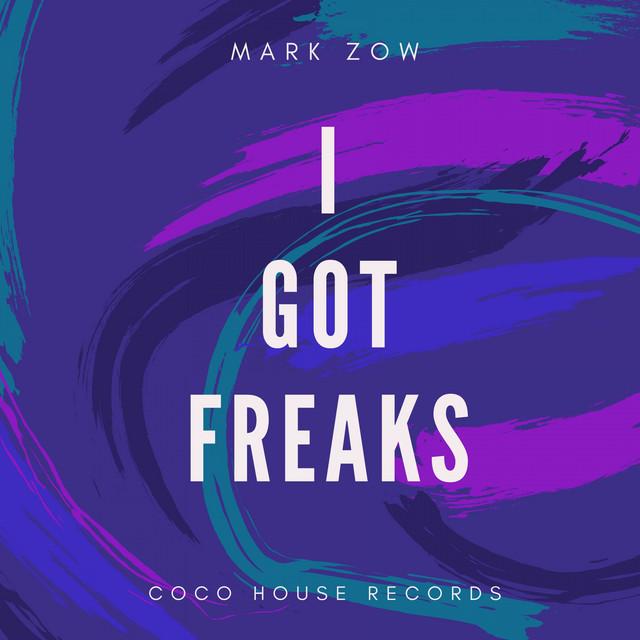 I Got Freaks