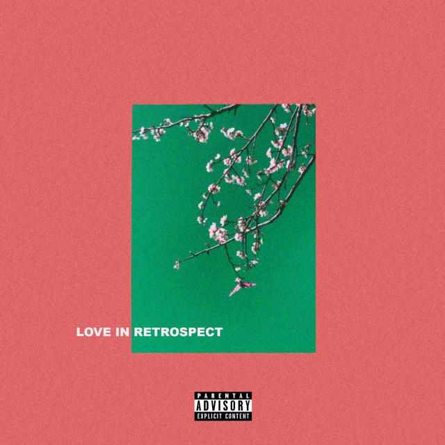 Love in Retrospect