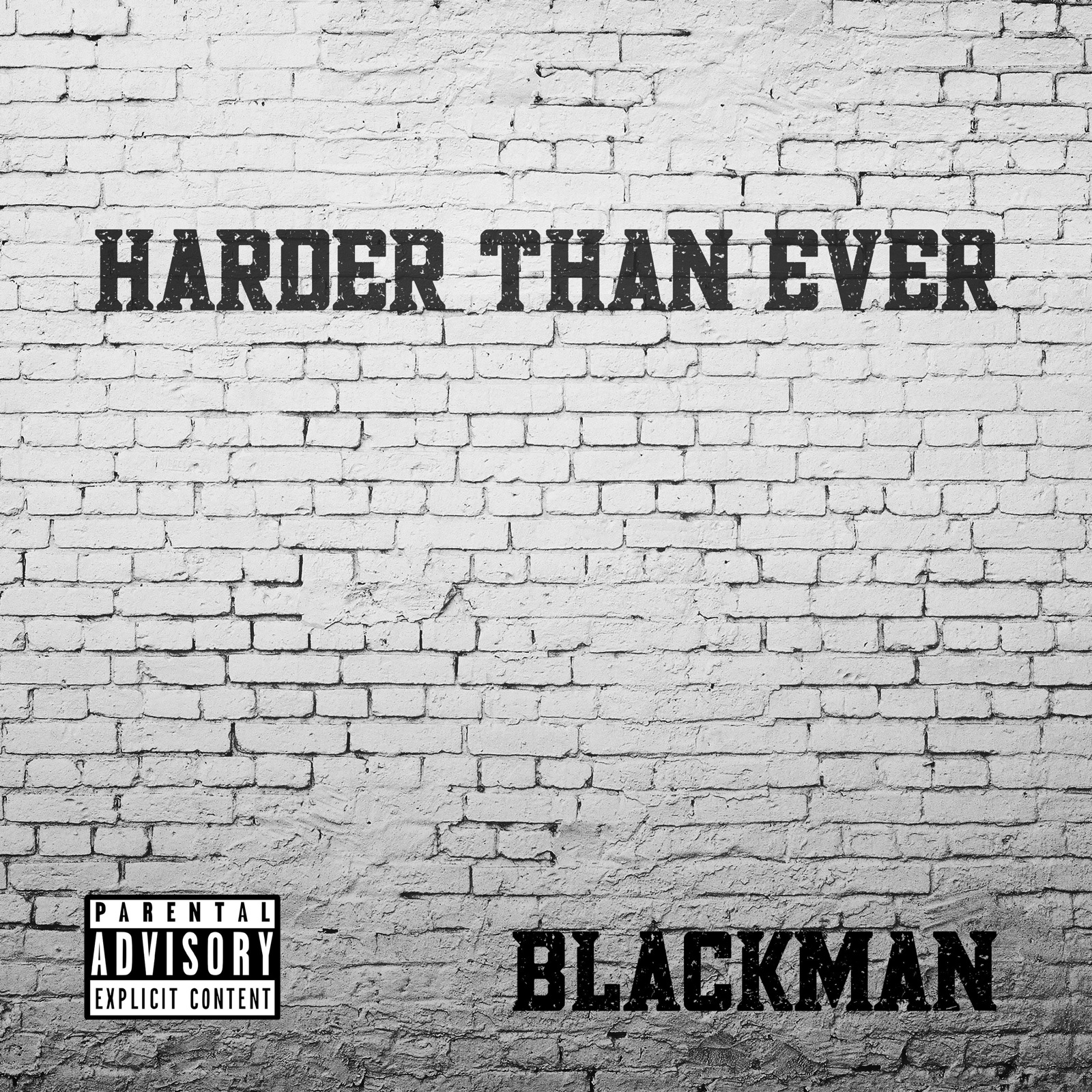 Blackman - Harder Than Ever (Harder Than Ever - Single)