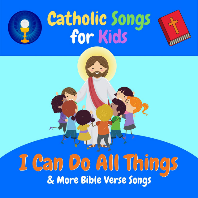 I Can Do All Things & More Bible Verse Songs