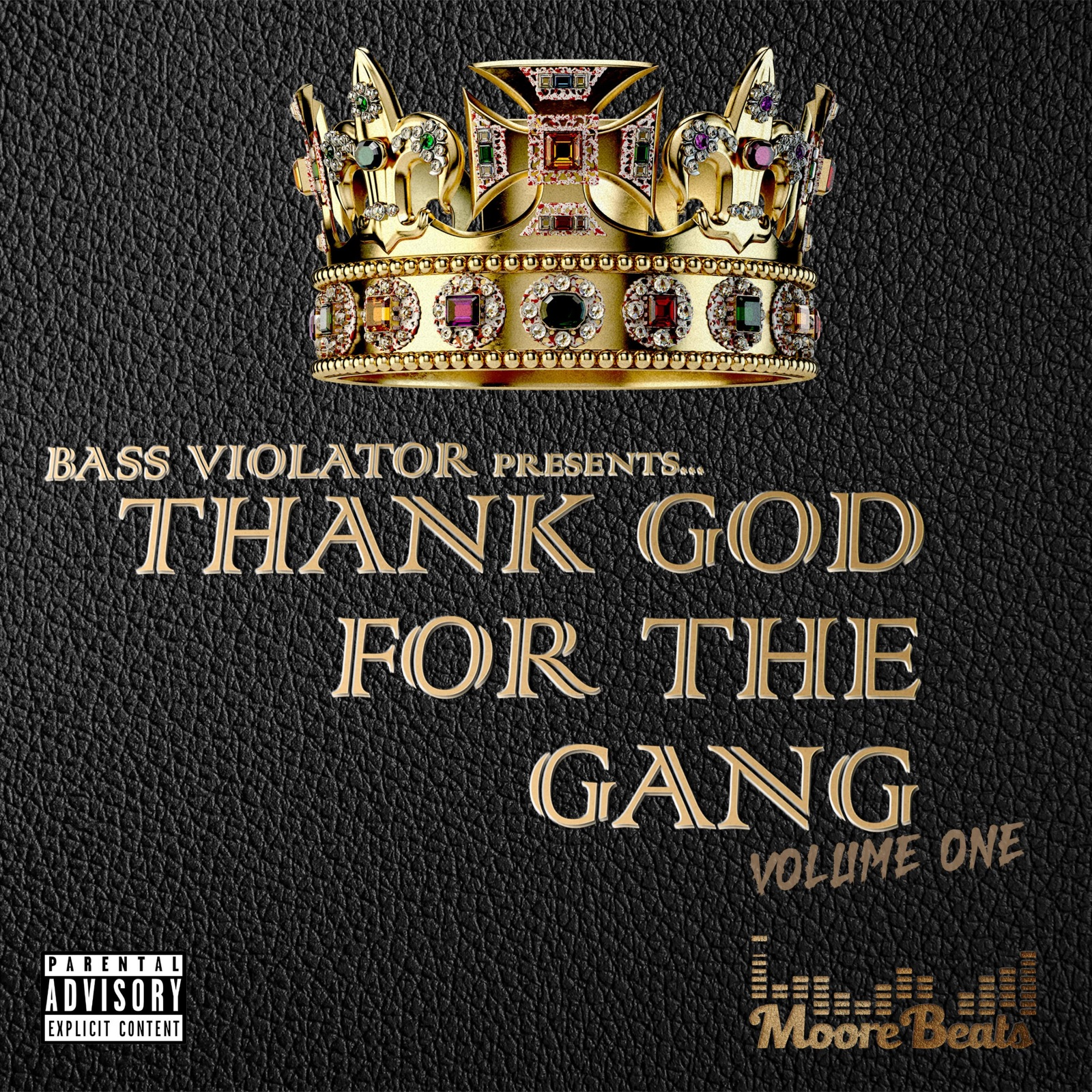 Thank God for the Gang: Volume One
