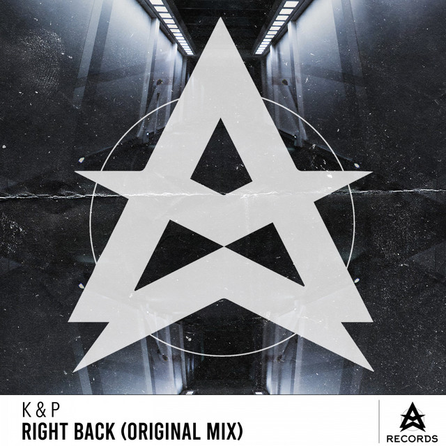 K & P - Right Back - Original Mix (Right Back (Original Mix))