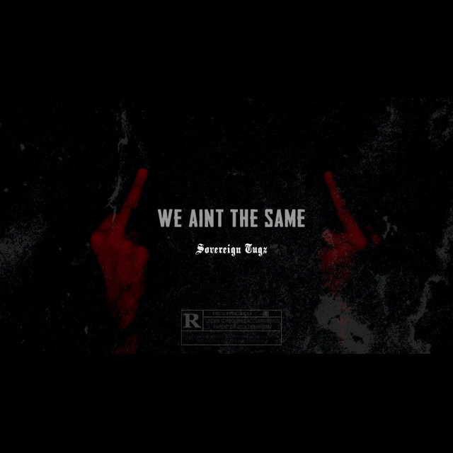 We Ain't the Same