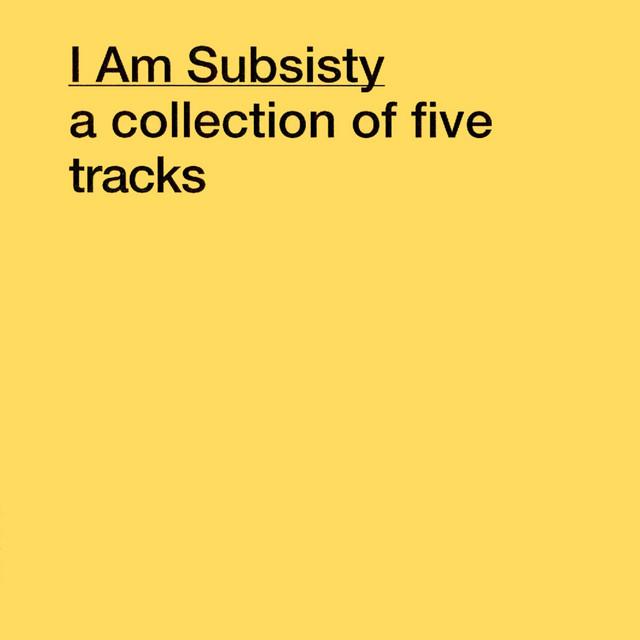 I Am Subsisty EP
