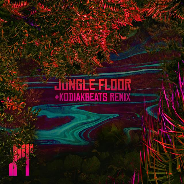 Jungle Floor + KodiakBeats Remix