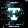 Game Over (TALENT HYPE RECORDS)