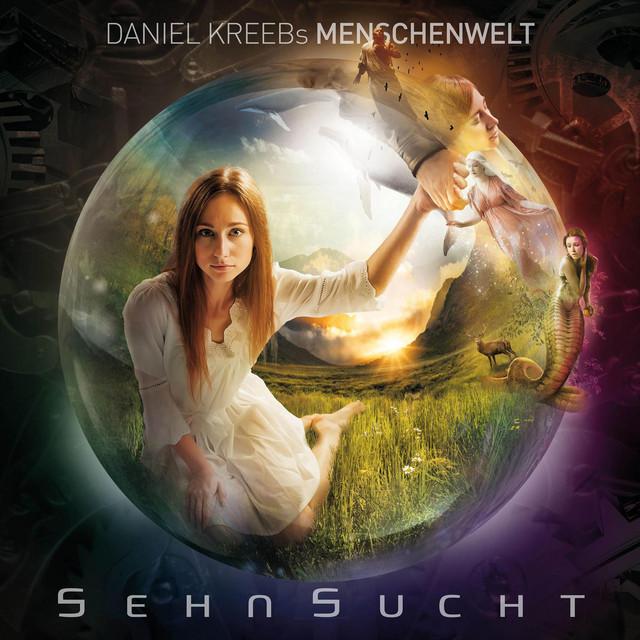 Daniel Kreebs Menschenwelt Sehnsucht