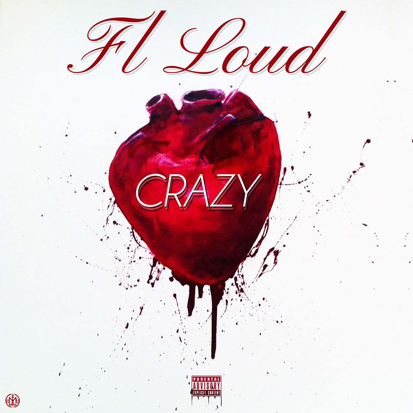 FL Loud (Crazy - Single)