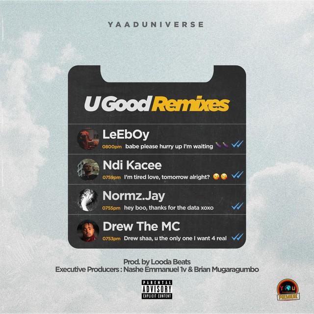 U Good (Remixes) [feat. LeEbOy & Ndi Kacee]