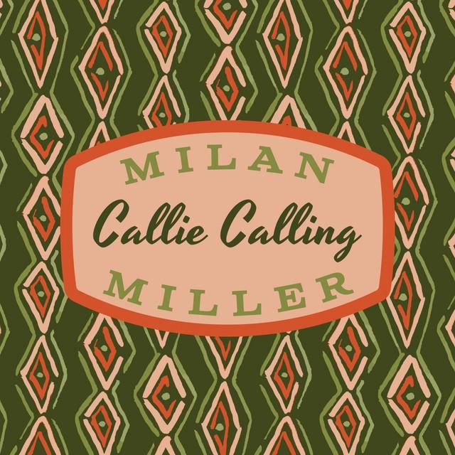 Callie Calling
