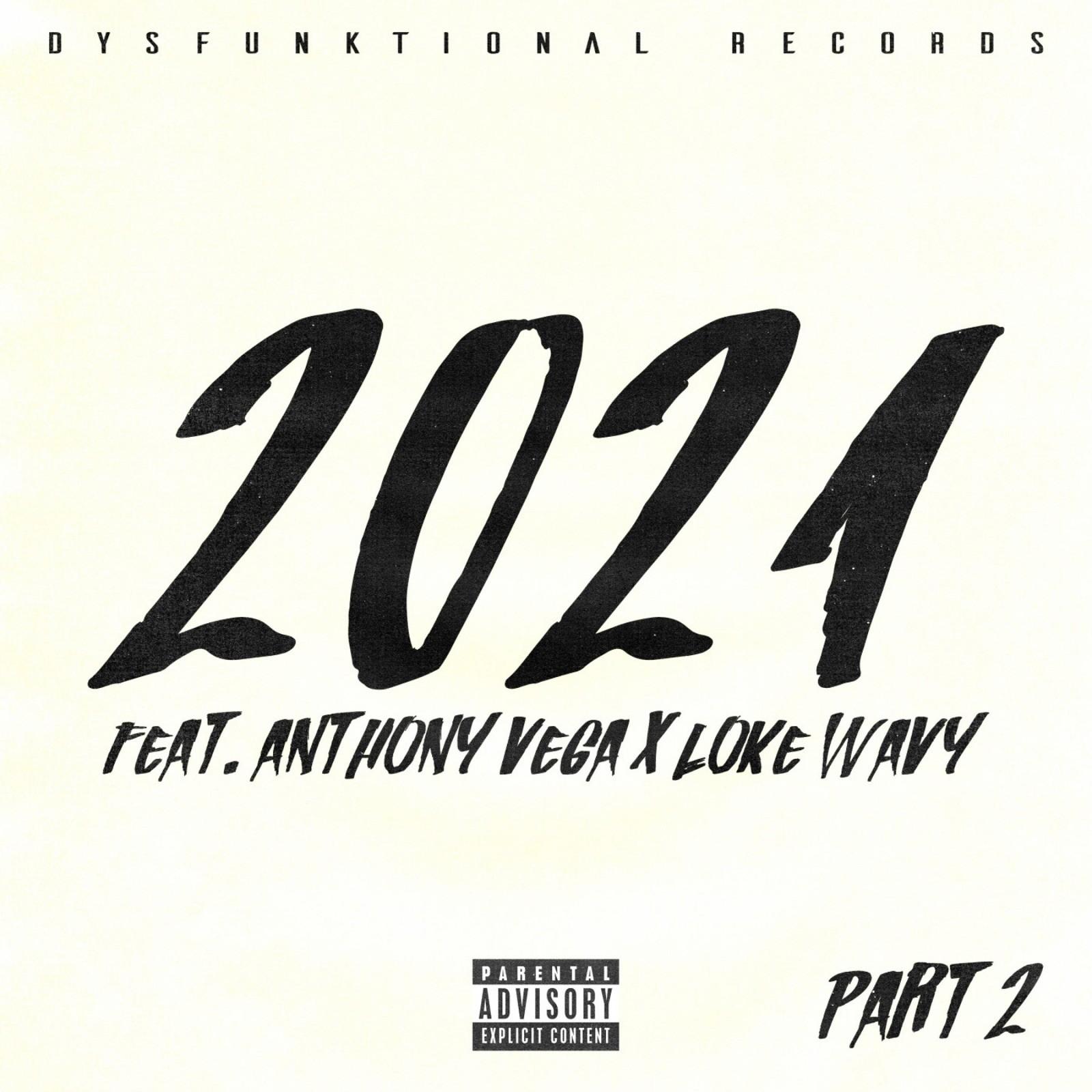 2021 Freestyle (feat. Anthony Vega, Loke Wavy)