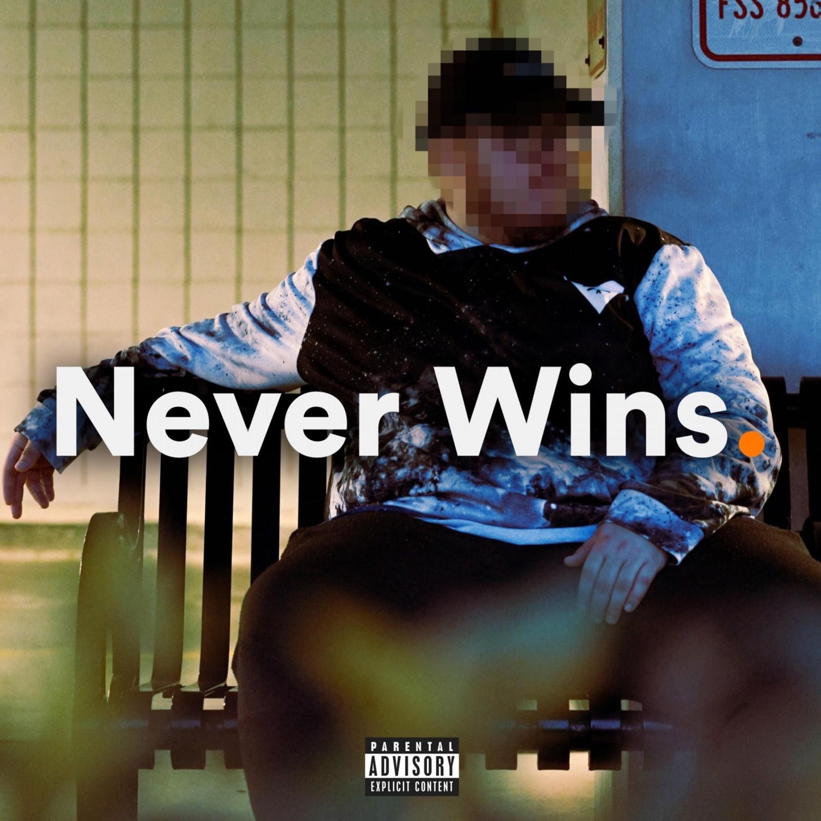 Never Wins