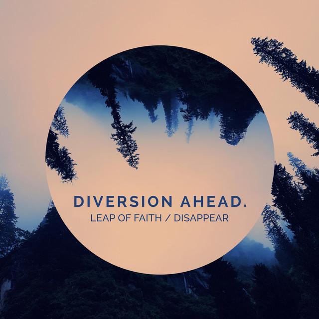 Leap of Faith / Disappear